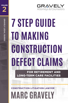 Construction Defect Claims for Retirement Facilities