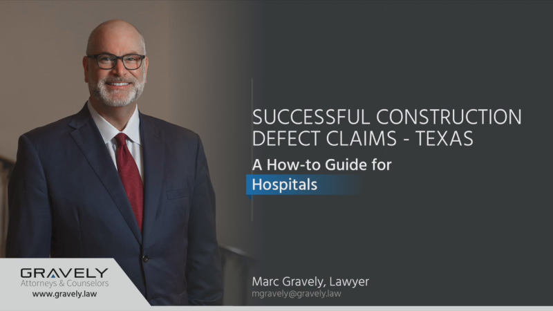 Texas Hospitals: How-To Video for Construction Defect Claims