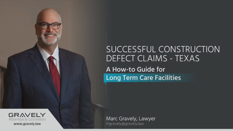 Texas Long Term Care Facilities: How-To Video for Construction Defect Claims