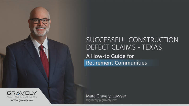 Texas Retirement Communities: How-To Video for Construction Defect Claims